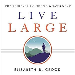 Live Large Audiobook