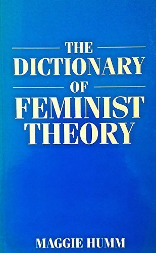 The dictionary of feminist theory, Humm, Maggie
