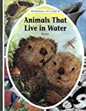 Animals That Live in Water, Renne, 0836827155