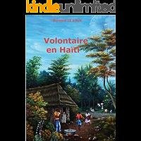Volontaire en Haïti (French Edition)