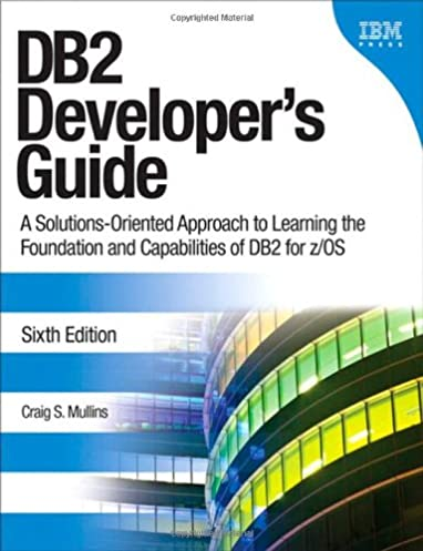db2 developer s guide a solutions oriented approach to learning the rh amazon com
