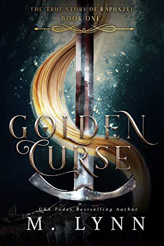 Golden Curse (Fantasy and Fairytales Book 1) by [Lynn, M.]