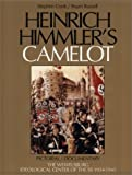Heinrich Himmler's Camelot: Pictorial/Documentary, The Wewelsburg, Ideological Center of the SS 1934