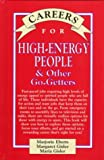 Careers for High-Energy People, Marjorie Eberts and Margaret Gisler, 0844222984