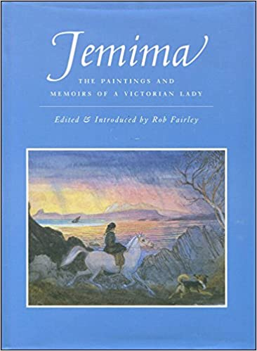Book Jemima: Paintings and Memoirs of a Victorian Lady