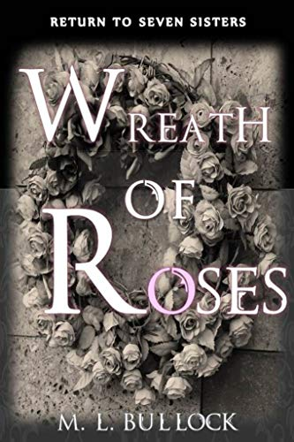 Wreath of Roses (Return to Seven Sisters Book 5) (English Edition)