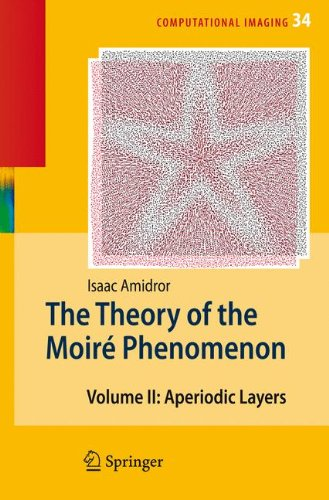 Moire Glass (The Theory of the Moiré Phenomenon: Volume II Aperiodic Layers (Computational Imaging and)