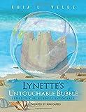 Lynette's Untouchable Bubble: Lynette y Su Burbuja Intocable