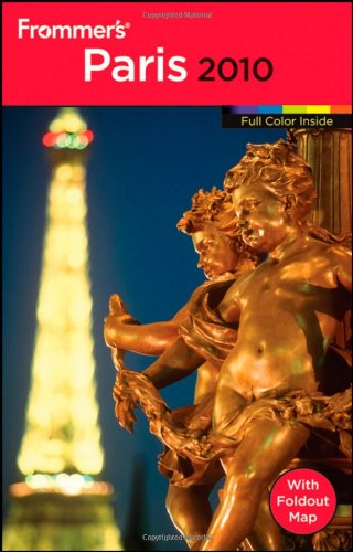 Frommer's Paris 2010 (Frommer's Color Complete)