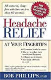 Headache Relief, Bob Phillips, 1591856361
