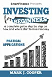 img - for Investing for Beginners: a complete guide step by step on how and where start to invest money (Finance for beginners) (Volume 2) book / textbook / text book