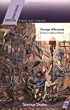 Foreign Affections: Essays on Edmund Burke (FIELD DAY ESSAYS), Seamus Deane, 0268025703