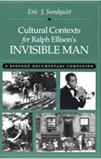 com the collected essays of ralph ellison revised and  cultural contexts for ralph ellison s invisible man a bedford documentary companion