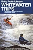 Whitewater Trips for Kayakers, Canoeists and Rafters on Vancouver Island, Betty Pratt-Johnson, 0914718908