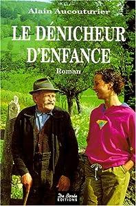 """Afficher """"Denicheur d'enfance (Le)"""""""