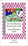 The Two Blondes Restaurant Guide to Southern New Hampshire, Hillary Davis and Blandine Beaulieu, 096601815X