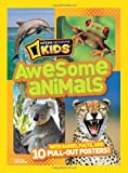 Awesome Animals, U. S. National Geographic Society Staff, 1426307543
