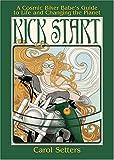 Kick Start, Carol Setters, 1573242144