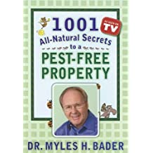 1001 All-natural Secrets to a Pest-free Property