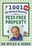 1001 All-natural Secrets to a Pest-fr...