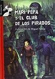 Mari Pepa y el Club de los Pirados, Alfredo Gómez Cerda, 8479423986