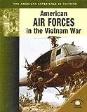 American Air Forces in the Vietnam War, Hunter Keeter, 0836857739