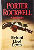 Porter Rockwell: A Biography
