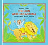 img - for The Lion Who Had Asthma book / textbook / text book