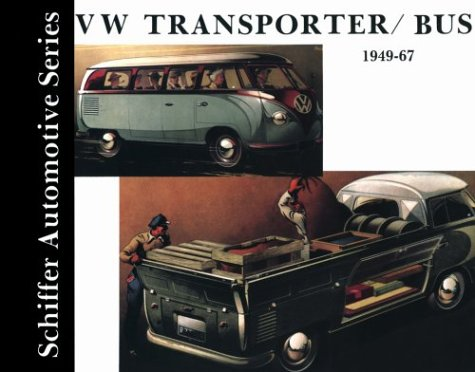 Vw Transporter/Bus, 1949-1967 (Schiffer Automotive Series) ()