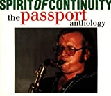 Spirit of Continuity-Anthology by PASSPORT