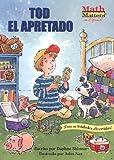 img - for Tod el Apretado (Math matters en Espanol) (Spanish Edition) book / textbook / text book