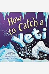 How to Catch a Yeti Kindle Edition