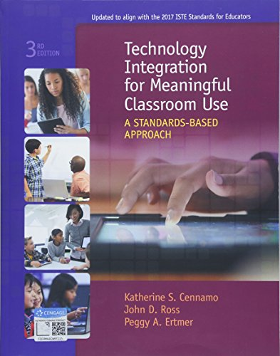 Technology Integration for Meaningful Classroom Use: A Standards-Based Approach (Best Use Of Technology)