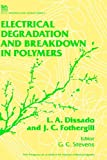 img - for Electrical Degradation and Breakdown in Polymers (Iee Materials and Devices) book / textbook / text book