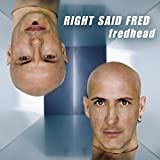 Right Said Fred - Love Song