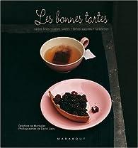 Les bonnes tartes par Delphine de Montalier