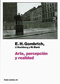 Arte, percepción y realidad par Gombrich