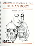 Laboratory Anatomy of the Human Body, Butterworth, Bernard B., 0697051412