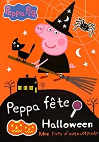 Peppa Pig : Peppa fête Halloween par Neville Astley