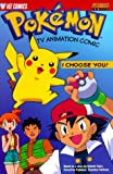 img - for Pokemon Tv Animation Comic: I Choose You! book / textbook / text book