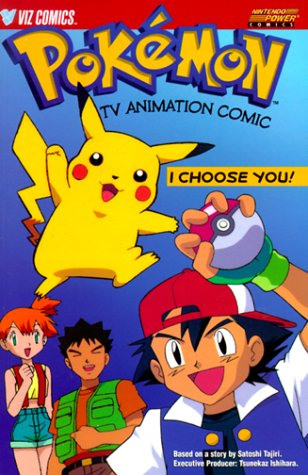 Pokemon Tv Animation Comic: I Choose You! (Animated TV Series)