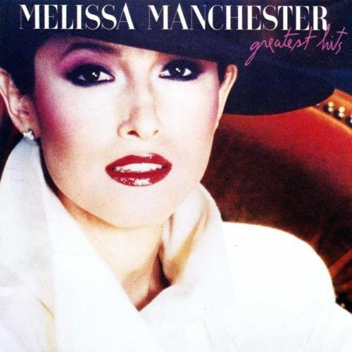 Melissa Manchester ~ Greatest Hits - Manchester Mall Of