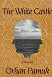 The White Castle, Orhan Pamuk, 0807612642