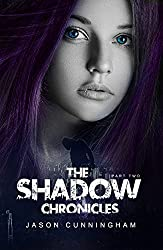 The Shadow Chronicles, Part 2 (Two-Book Collection: Society of Light, Falling Embers)