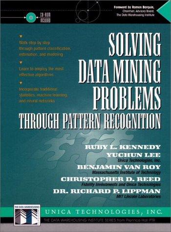 Solving Data Mining Problems Through Pattern Recognition (Bk/CD)