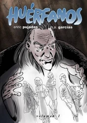 Huerfanos Volumen 1 (Spanish Edition) [Enric Pujadas] (Tapa Blanda)