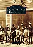 Monterey Fire Department, Mike Ventimiglia, 0738576239