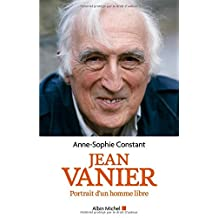 Jean Vanier: Portrait d'un homme libre