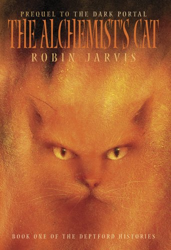 The Alchemist's Cat (The Deptford Histories, Book 1)