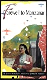 Farewell to Manzanar: A True Story of Japanese American Experience During and  After the World War II Internment, Jeanne Wakatsuki Houston, James D. Houston, 0553272586